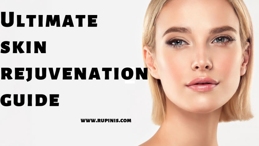 Ultimate skin rejuvenation guide by the best spa in Singapore